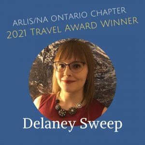 Photo of Delaney Sweep, ARLIS-ON 2021 Travel Award Winner